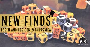 New Finds: Essen and BGG.CON 2018 Preview