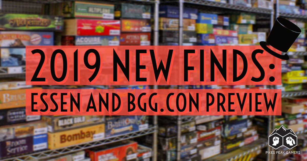 2019 New Finds: Essen and BGG.CON Preview